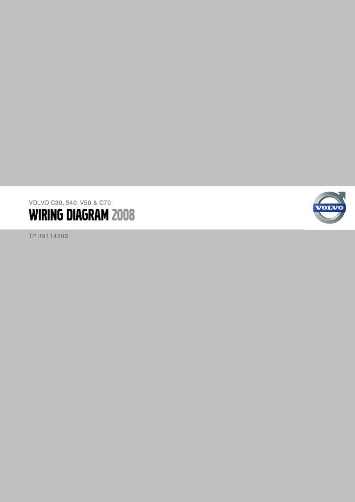 2008 Volvo C30 S40 V50 C70 Wiring Diagram Service Manual