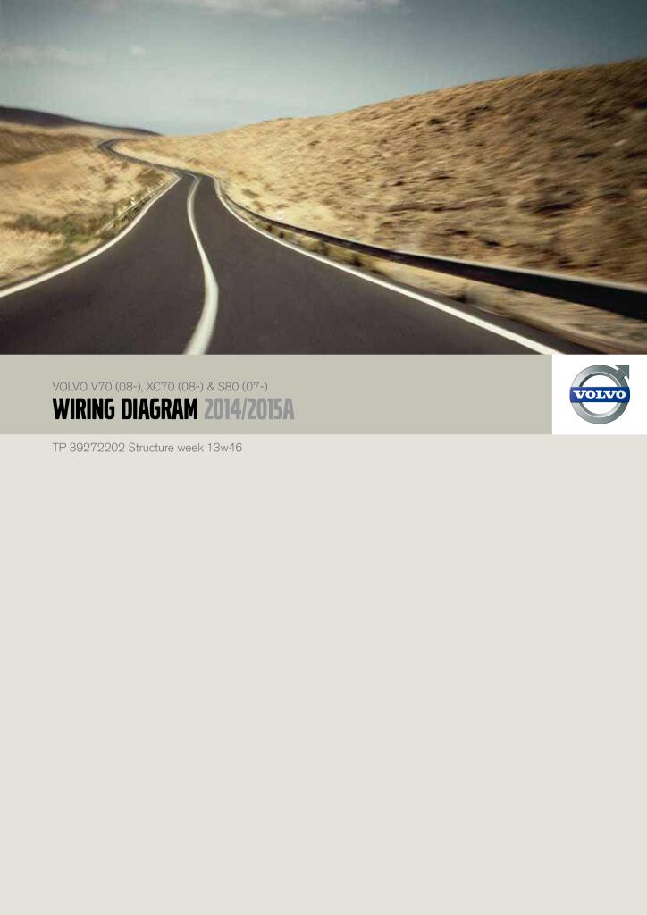 2014 2015 Volvo V70 Xc70 S80 Wiring Diagram Service Manual